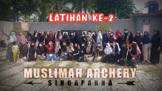 Keseruan Berlatih | Muslimah Archery Singaparna | Tim Pelatih Alfath Archery
