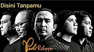 """Download Lagu Padi - Disini Tanpamu (versi baru Akustik-album """"Indera ke Enam"""") mp3"""