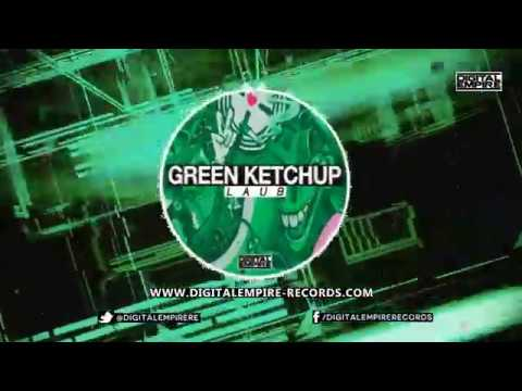 Green Ketchup  LAUB Original mix