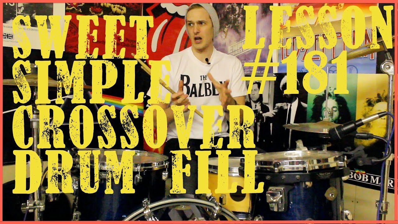 Sweet & Simple Crossover Drum Fill - Lesson #181