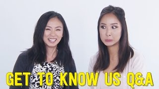 Get to Know Us! | Q&A