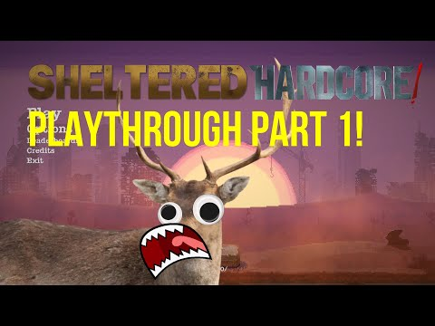THIS IS TOUGH! - Sheltered |