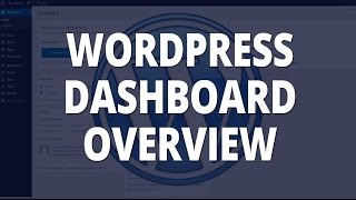 WordPress Wordpress Dashboard Overview and Functions