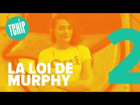 #02 - La loi de Murphy