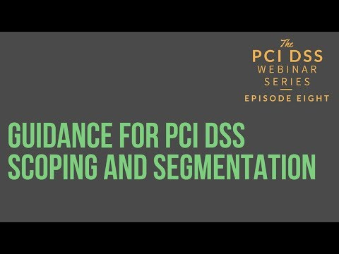 Guidance for PCI DSS Scoping and Segmentation