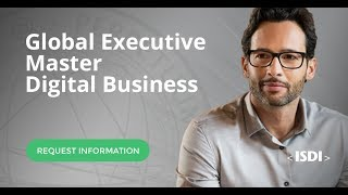 ISDI_|_GMDB_|_Global_Executive_Master_in_Digital_Business_-_Students_experience