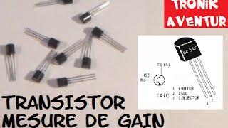 TRONIK AVENTUR N°10 - TRANSISTOR BC547B - mesure gain - MULTIMETRE - BC547B