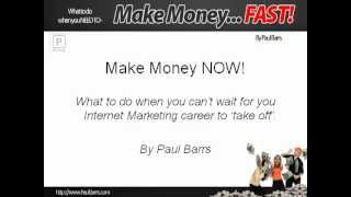 Need Money Now? Make Money Today - FAST - with this free training program.