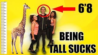 10 Things I HATE About Being Tall (6'8)