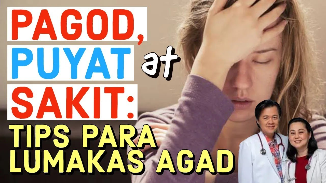 Pagod, Puyat at Sakit: Tips Para Lumakas Agad - Payo ni Doc Willie Ong (Internist and Cardiologist)