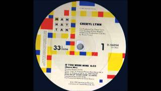 CHERYL LYNN - If You Were Mine (Dance Mix)