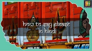 How To Say Please In Hindi