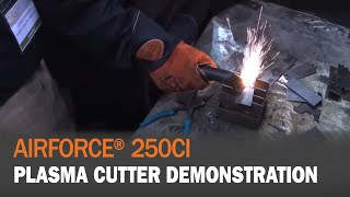 Plasma Cutter Demonstration: AirForce 250ci