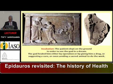 Epidauros revisited: The history of Health