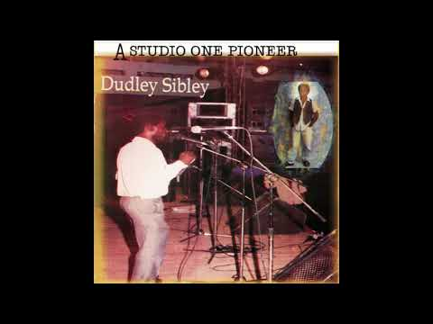 Dudley Sibley - A Studio One Pioneer  (1967-79: Full Album Compilation Released 1999) - YouTube