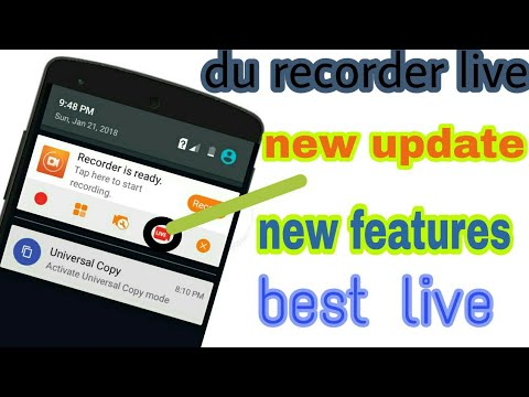 du recording update new live new features is best screen live.wow best live