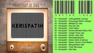 Video Kerispatih - Melekat Dijiwa FULL ALBUM | Lagu Cinta Terbaru 2017 download MP3, 3GP, MP4, WEBM, AVI, FLV Desember 2017