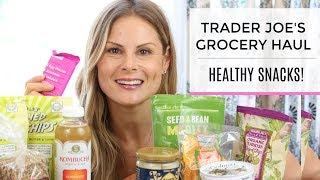 Trader Joe's Grocery Haul | Healthy Snacks