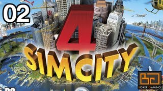 #02 - SimCity 4 Deluxe Playthrough