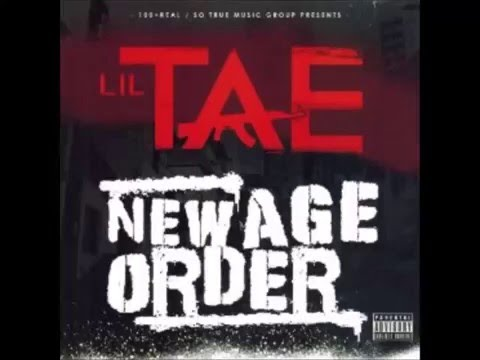 Lil Tae feat Lil Rue (New Age Order) -...