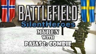 Battlefield - Silent Heroes | Myren