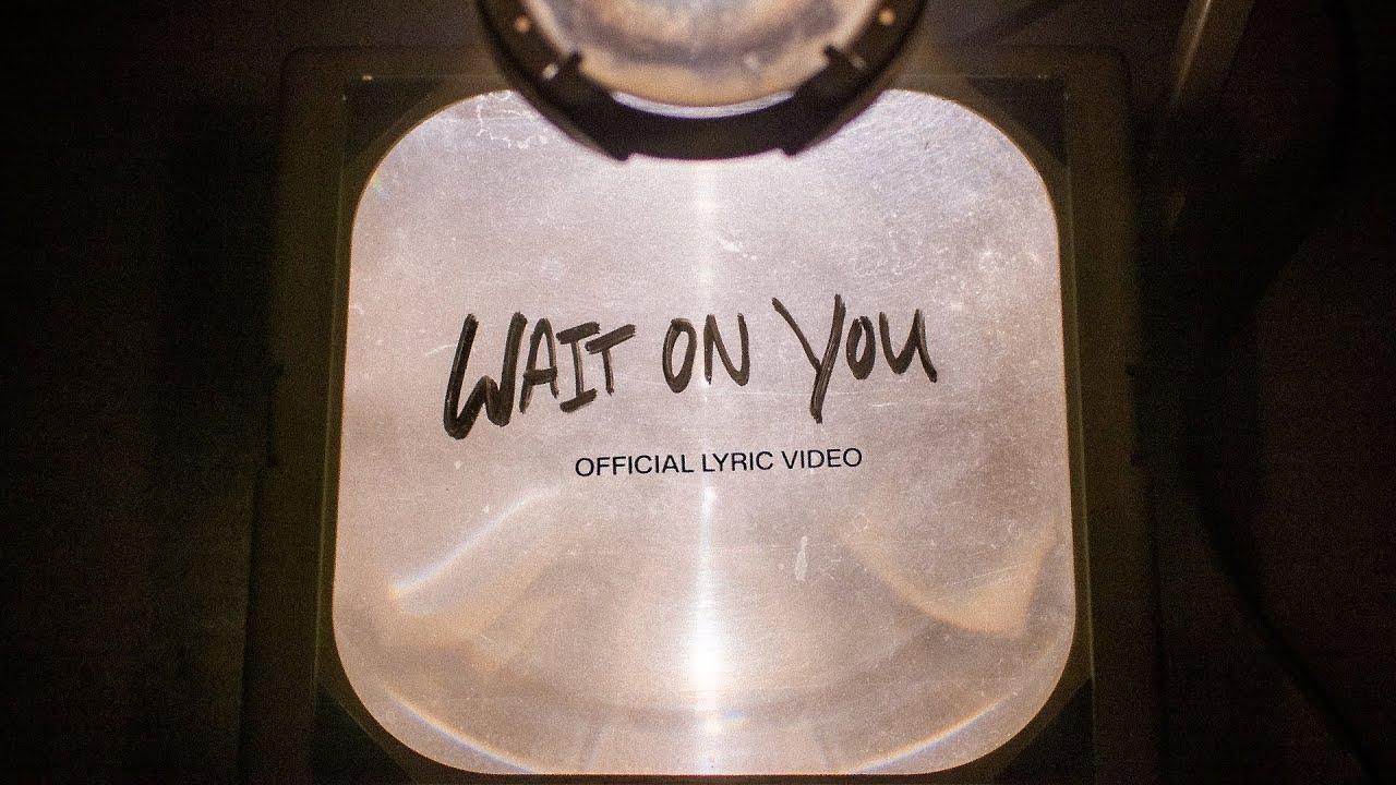 Wait On You | Official Lyric Video | Elevation Worship & Maverick City