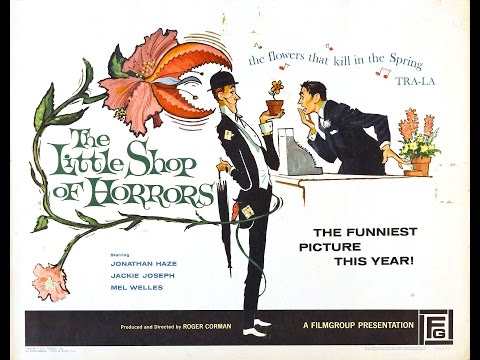 The Little Shop Of Horrors | Dir. Corman, Griffith & Welles | USA, 1960 | Trailer