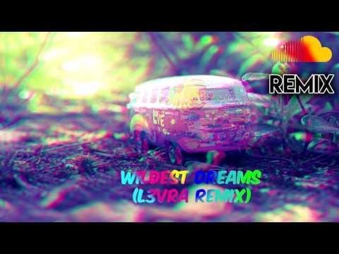 Wildest Dreams (L3vra Bootleg)