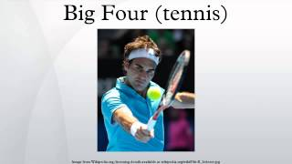 Big Four (tennis)