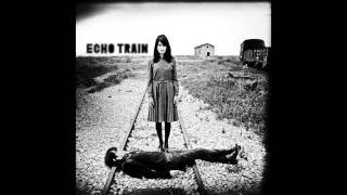 Echo Train: Fire (Echo Train EP) [The Sound Of Everything]