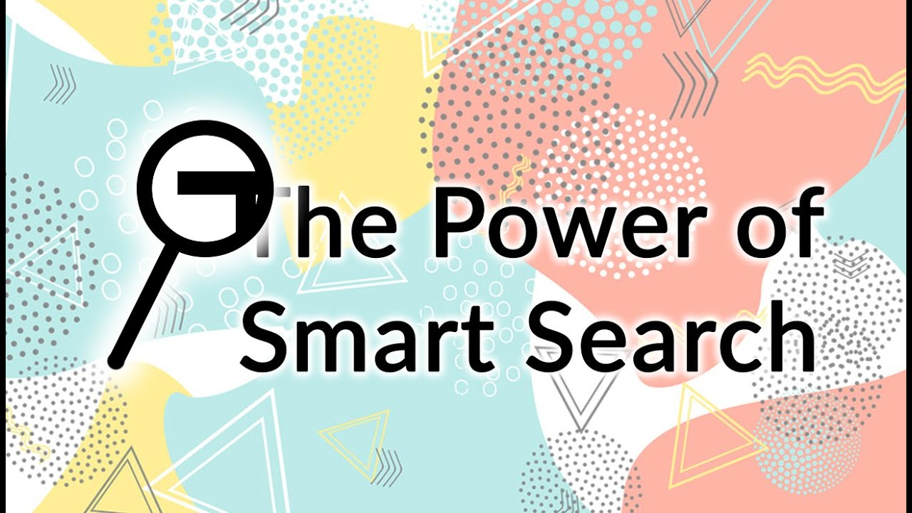 The Power of Smart Search