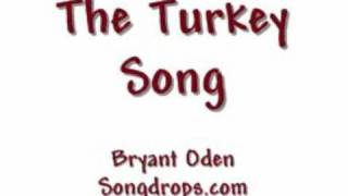 The Turkey Song:  A Funny Thanksgiving Song