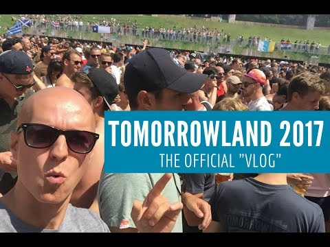 Tomorrowland 2017 | Official VLOG