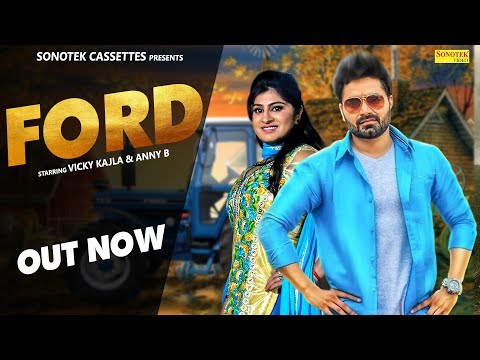 Ford 3600 | Vicky Kajla, Anney Bee, Nakisha Azad Maan | Latest Haryanvi Songs Haryanavi 2018 | 2019