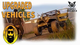 Upgraded Vehicles in State of Decay 2 | Apocalypse Upgrades! Vehicle Showcase Part 1
