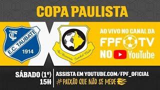 Taubaté 1 x 0 São Bernardo - Copa Paulista 2018