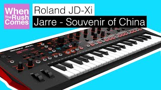 Roland JD-Xi | Jean Michel Jarre - Souvenir of China