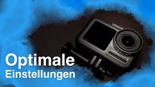 DJI OSMO Action - Optimale Einstellungen | Tutorial deutsch