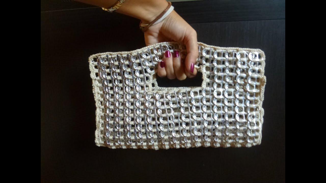 Como hacer un bolso de fiesta con anillas de lata parte 2 - Como hacer bolsos tejidos ...
