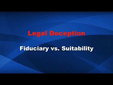 Legal Deception Fiduciary vs Suitability