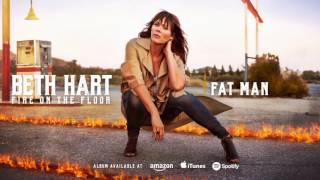 Beth Hart - Fat Man (Fire On The Floor) 2016