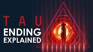 Tau Ending Explained (Netflix Original Horror 2018)