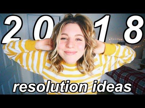 20 New Year's Resolution Ideas for 2018