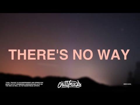 Lauv Ft. Julia Michaels - There's No Way (Lyrics)