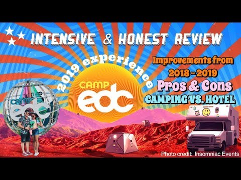 CAMP EDC 2019 EXPERIENCE & FULL REVIEW! |  rioworldwide