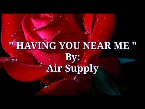 having-you-near-me-(lyrics)-by:air-supply
