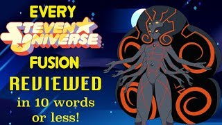 Every Fusion in Steven Universe Reviewed in 10 Words or Less! (Plus Top 10 Fusions)