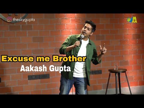 Excuse me Brother😂😂 standup by Aakash Gupta #shorts #standupcomedy #sarojininagar