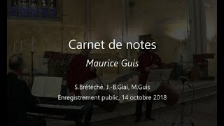 """Carnet de notes"", M.Guis - 14 octobre 2018, enregistrement public"