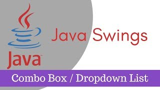 ava tutorial [Java Swings] - How to Use Combo Box or Drop Down List Part 7